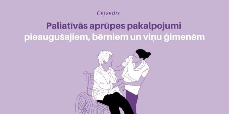 Pieejami informatīvi materiāli par paliatīvo aprūpi pieaugušajiem un bērniem