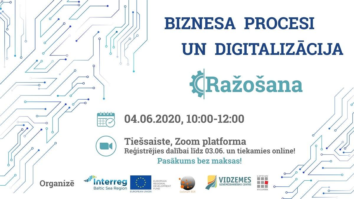 """Uzņēmēji aicināti piedalīties jau ceturtajā digitalizācijas pasākumu cikla seminārā """"Biznesa procesi un digitalizācija: ražošana"""""""