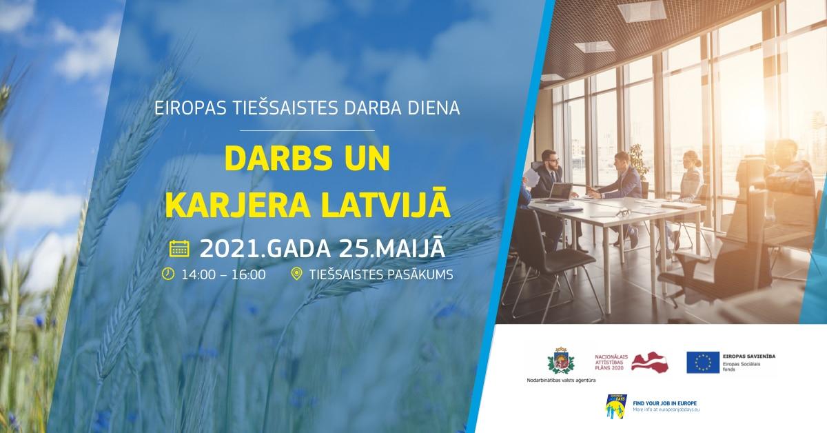 """Aicinām darba devējus un darba meklētājus piedalīties starptautiskajā tiešsaistes darba dienā """"Darbs un karjera Latvijā""""!"""