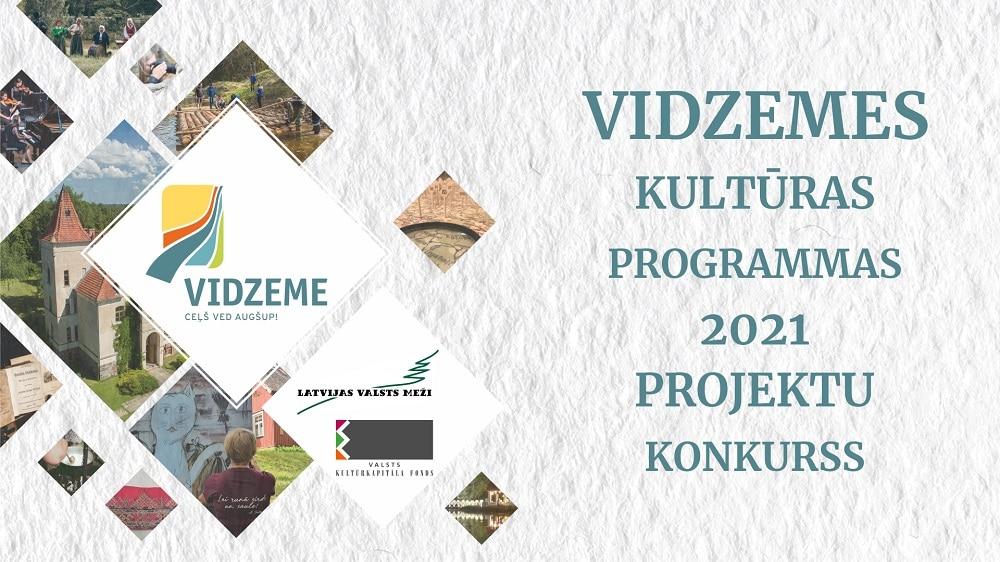 """Noslēgusies """"Latvijas valsts mežu un Valsts kultūrkapitāla fonda atbalstītās Vidzemes kultūras programmas 2021"""