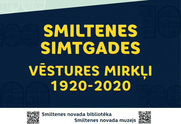 """Apskatāma izstāde """"Smiltenes simtgades vēstures mirkļi: 1920-2020"""""""