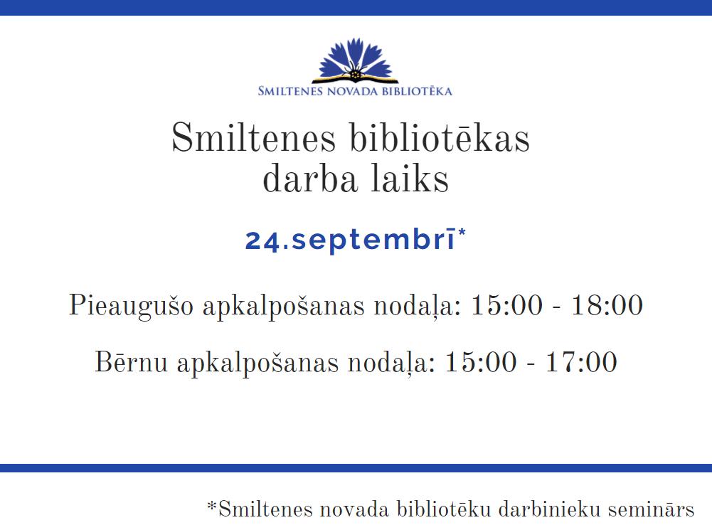Bibliotēkas darba laika izmaiņas 24.septembrī