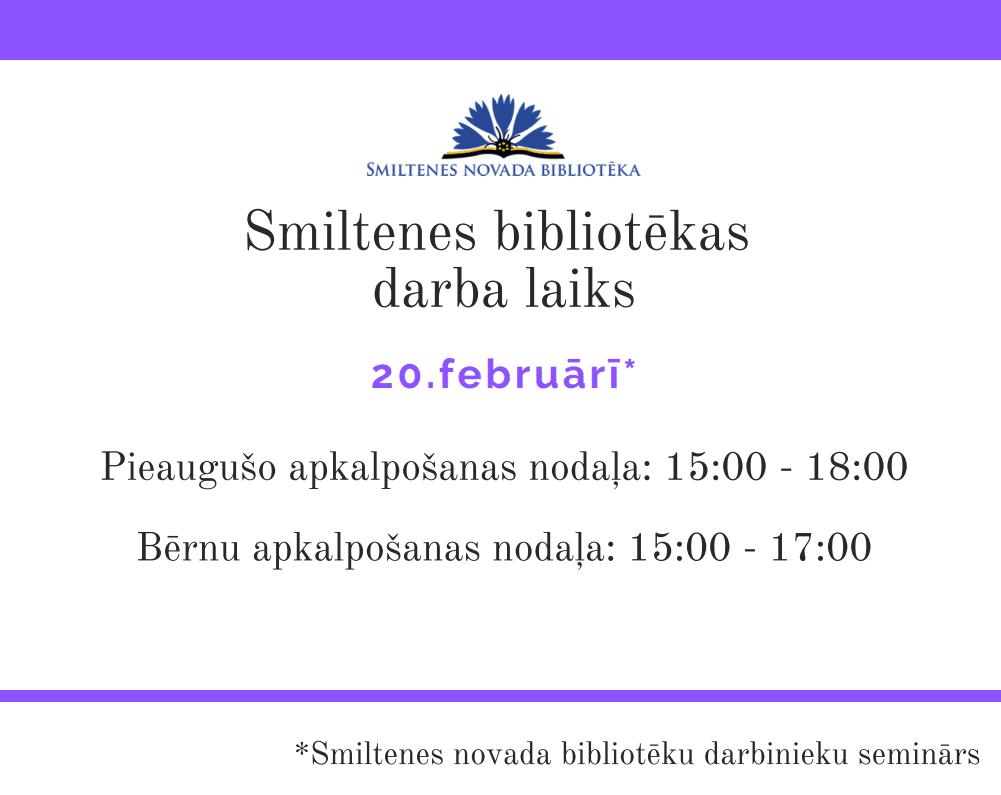 Izmaiņas bibliotēkas darba laikā 20.februārī