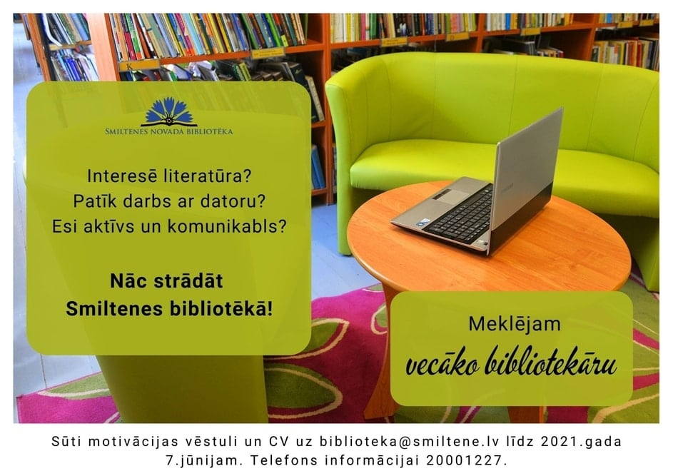 Smiltenes bibliotēka aicina darbā vecāko bibliotekāru