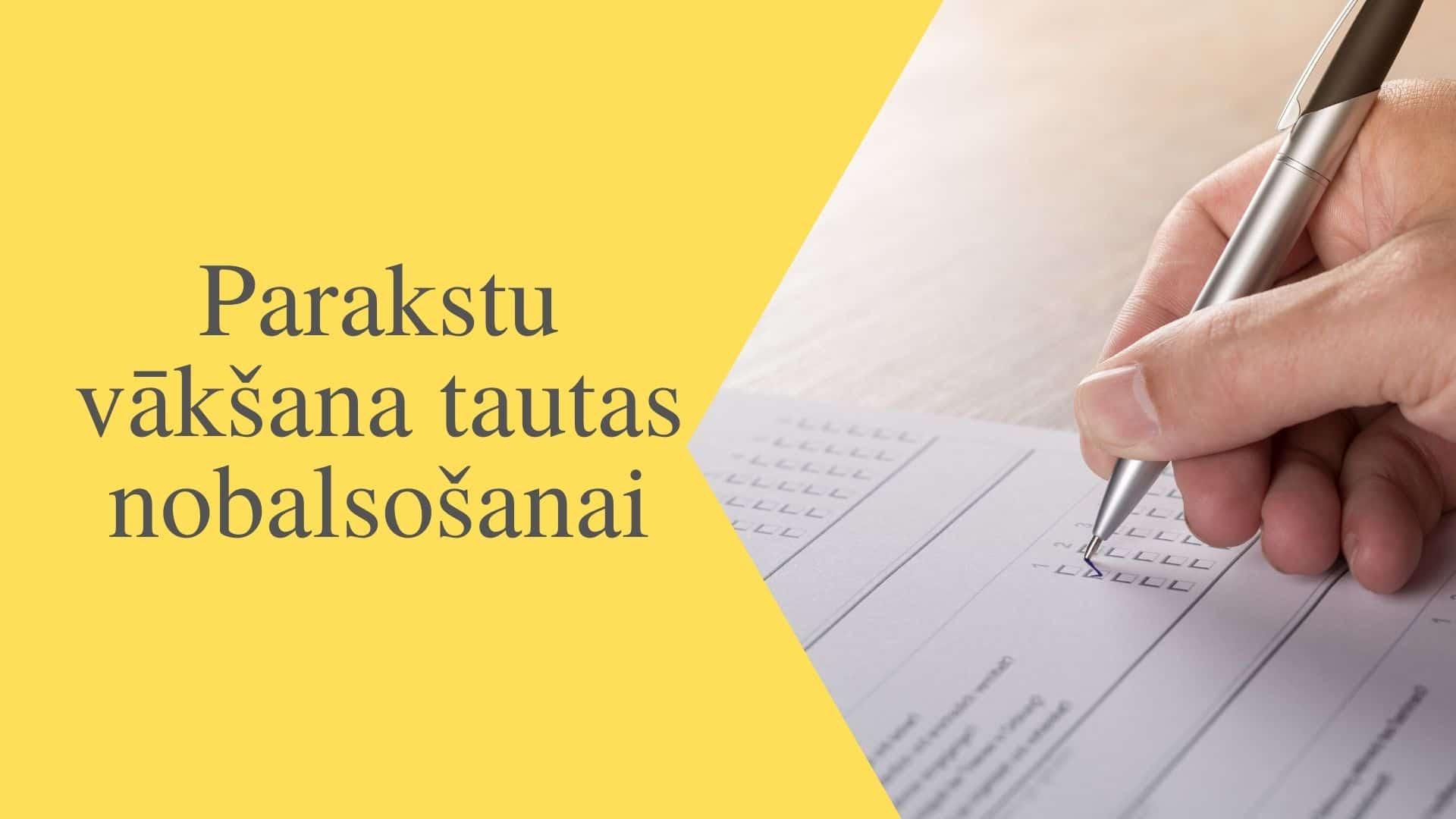 Sāksies parakstu vākšana tautas nobalsošanas ierosināšanai par Valsts prezidenta apturētajiem likumiem