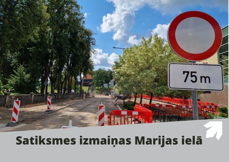 Par satiksmes organizācijas izmaiņām Marijas ielā
