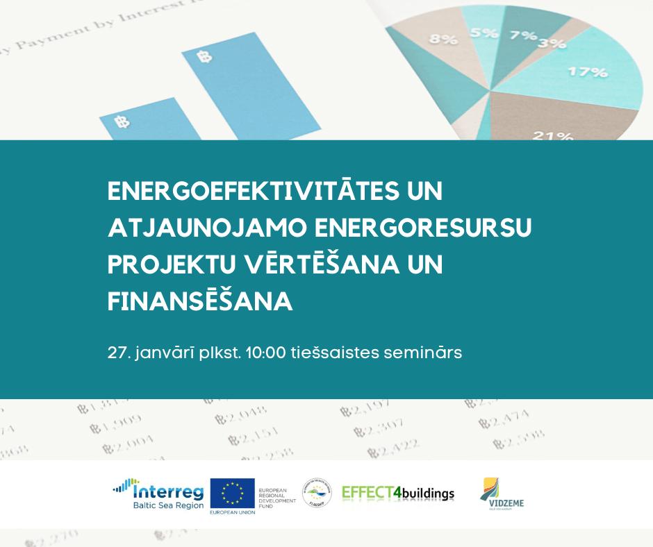 Seminārs par būtiskāko energoefektivitātes projektu vērtēšanā un finansēšanā