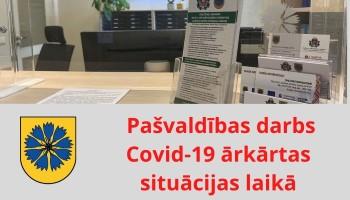 Pašvaldības darbs COVID-19 ārkārtas situācijas laikā