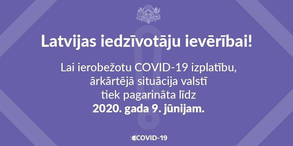 Ārkārtējā situācija Latvijā pagarināta līdz 9. jūnijam