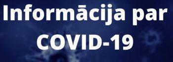 Informācija par COVID-19