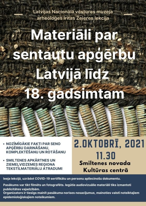 Norisināsies Latvijas Nacionālā vēstures muzeja arheoloģes un seno tekstiliju pētnieces lekcija