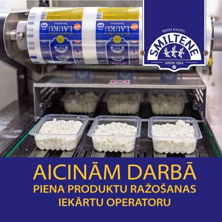 Aicina darbā piena produktu ražošanas iekārtu operatoru